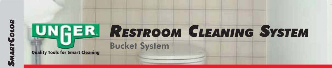 RESTROOM CLEANING SYSTEM Bucket System Quality Tools for Smart Cleaning