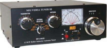 add a power- house linear amplifier at no additional cost. MFJ-962D $ 299 9 5 Ship