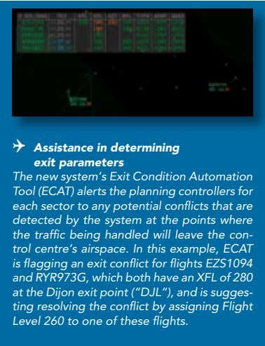 4 Geneva centre 4 Assistance in determining exit parameters The new system's Exit Condition Automation Tool