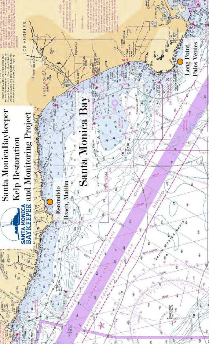 Map 1. Nautical map showing the two locati ons of Santa Monica Baykeeper's Kelp Project