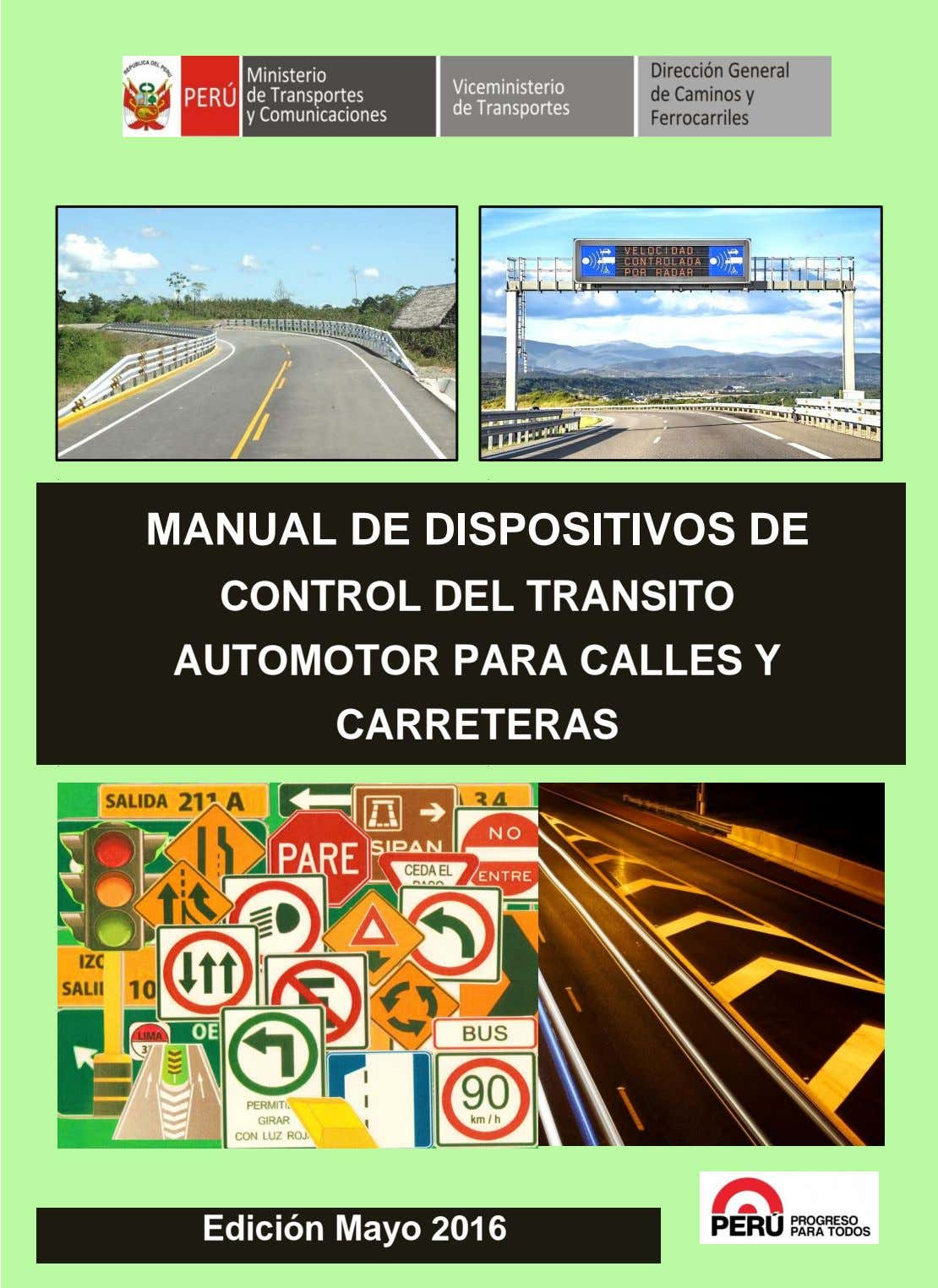 p p MANUAL DE DISPOSITIVOS DE CONTROL DEL TRANSITO AUTOMOTOR PARA CALLES Y CARRETERAS p