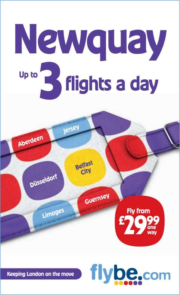 Newquay Up to 3 flights a day Aberdeen Jersey Fly from £ 29 99 one