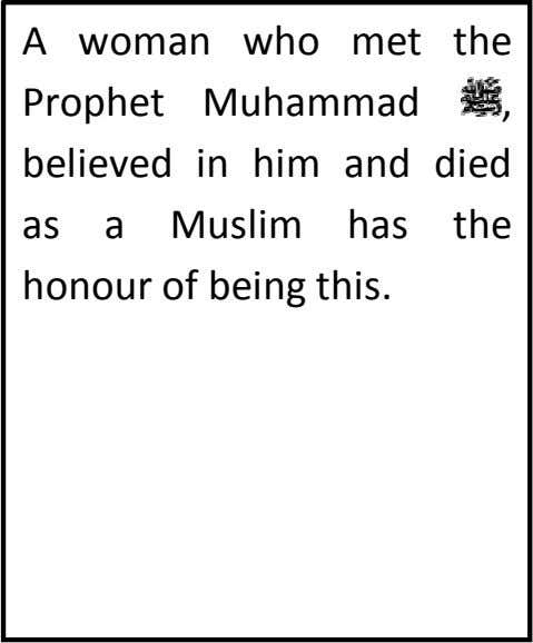 A woman who met the , believed in him and died Prophet Muhammad as a