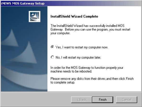 restart the computer, remove any disks, and click Finish. Upgrading MOS Gateway Software Before upgrading to