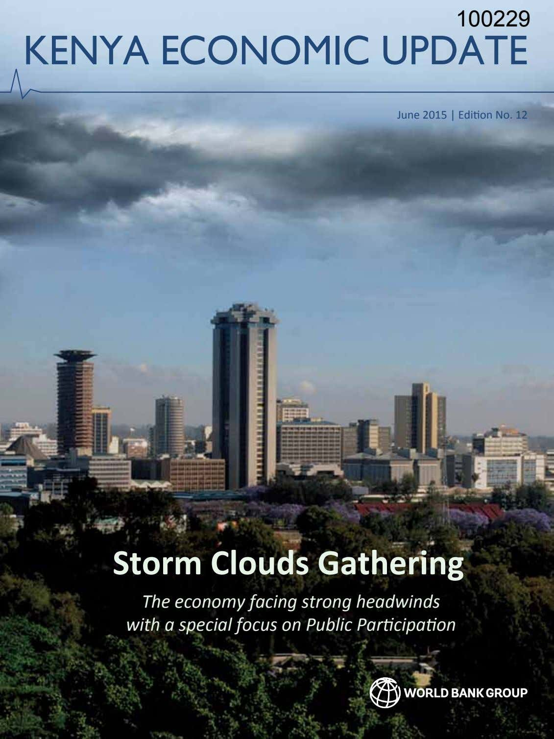 June 2015 | Edition No. 12 Storm Clouds Gathering The economy facing strong headwinds with