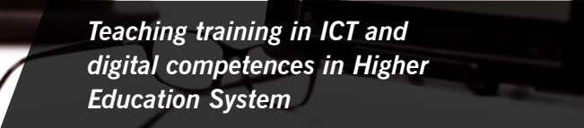 Teaching training in ICT and digital competences in Higher Education System
