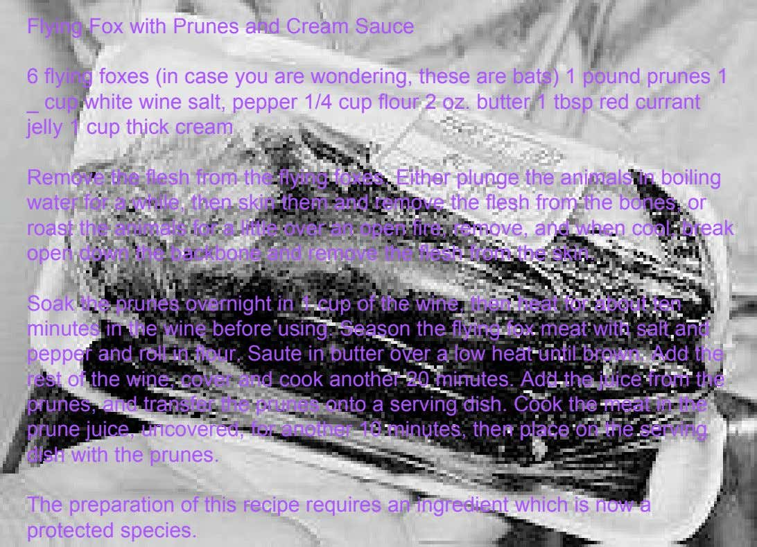Soak the prunes overnight in 1 cup of the wine, then heat for about ten minutes