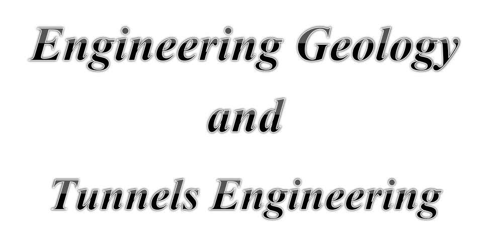 Collected by 2014 - 2015 Engineering Geology and Tunnels Engineering collected by Ing. Jaafar MOHAMMED 06.09.2014