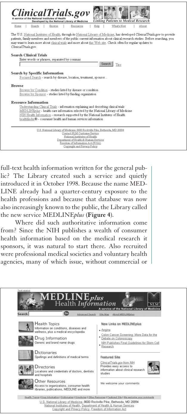 full-text health information written for the general pub- lic? The Library created such a service