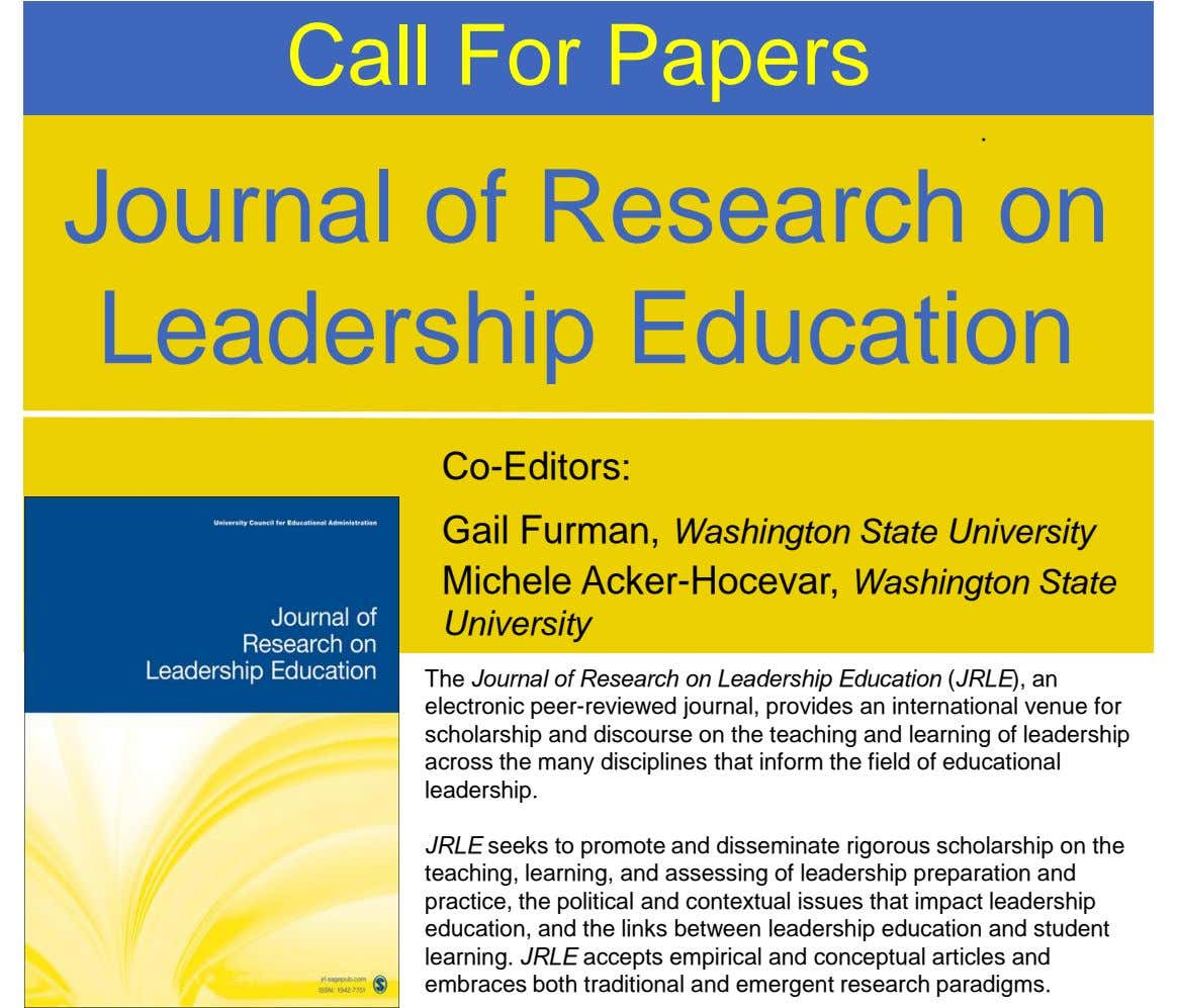 Call For Papers . Journal of Research on Leadership Education Co-Editors: Gail Furman, Washington State University