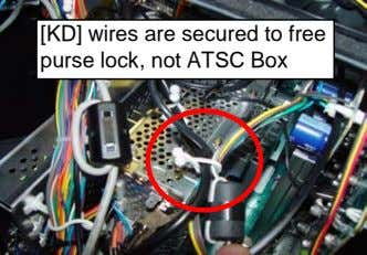 [KD] wires are secured to free purse lock, not ATSC Box