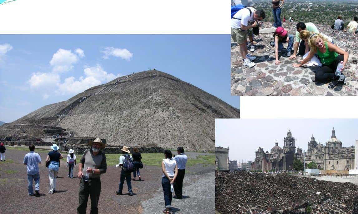 Pyramids in Mexico (from 1 s t Century AD), made of Volcanic Rocks