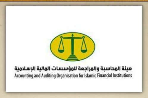 Islamique 5. Le cadre réglementaire de la finance islamique AAOIFI Accounting and Auditing Organization for Islamic