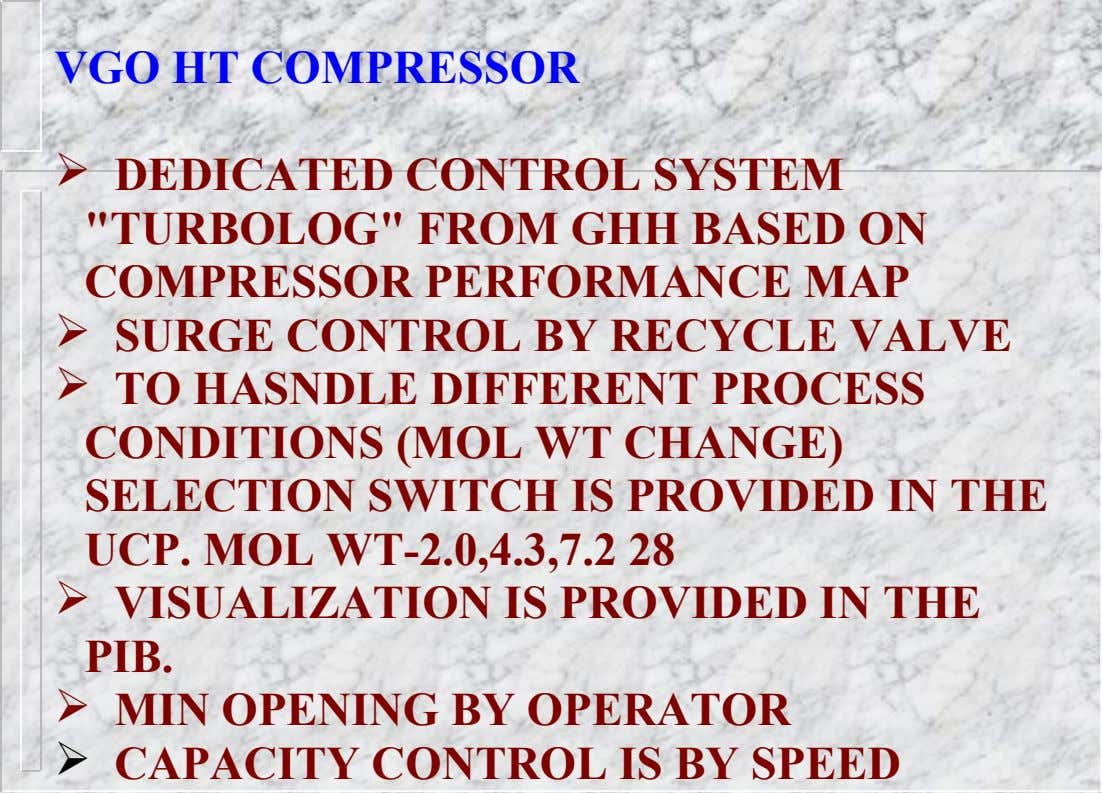 "VGO HT COMPRESSOR  DEDICATED CONTROL SYSTEM ""TURBOLOG"" FROM GHH BASED ON COMPRESSOR PERFORMANCE MAP "