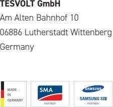 TESVOLT GmbH Am Alten Bahnhof 10 06886 Lutherstadt Wittenberg Germany MADE MADE IN IN GERMANY