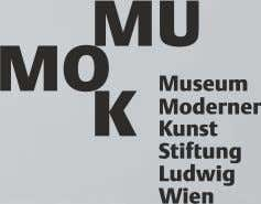 – 7pm The ultimate museum of modern and contemporary art. MUMOK | MuseumsQuartier Daily 10 a.m.-6