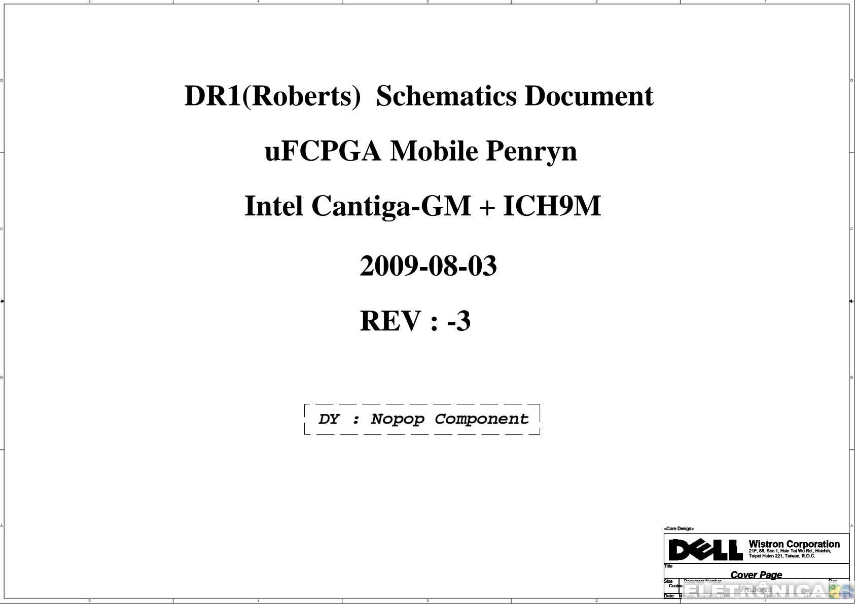 5 4 3 2 1 D D DR1(Roberts) Schematics Document uFCPGA Mobile Penryn Intel Cantiga-GM