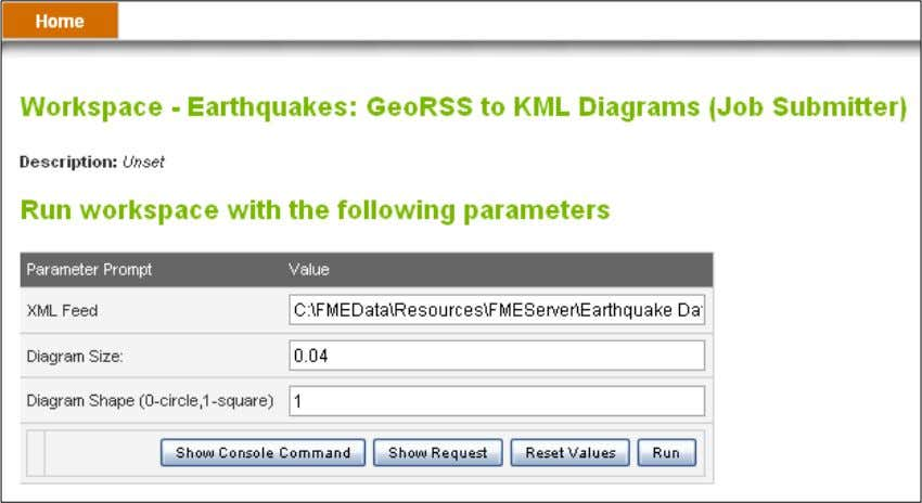earthquakesextrusion.fmw -> Configure Above: Running the translation from within the FME Server
