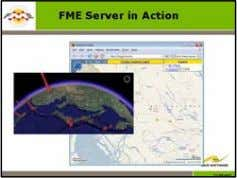 FME Advanced Training Manual FME Server in Action Demonstration of FME Server Example – Run FME