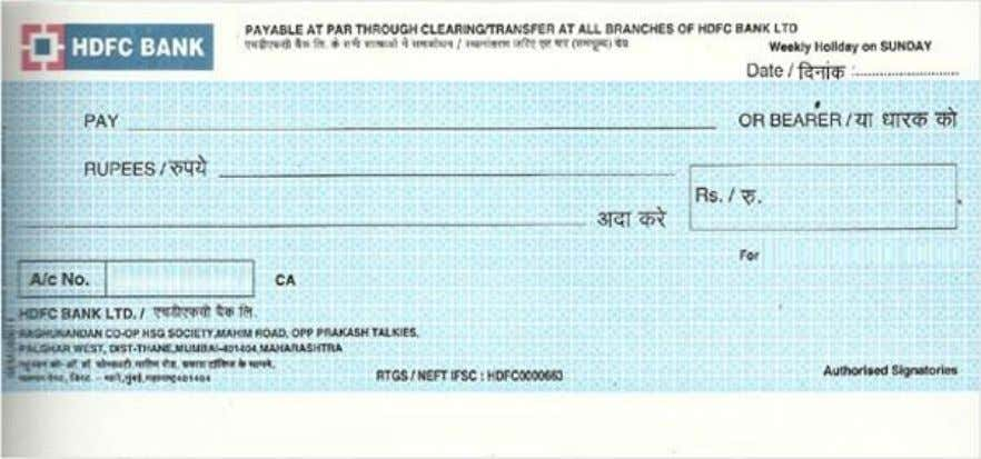 CHEQUE • A cheque is a negotiable instrument instructing a financial institution to pay a specific