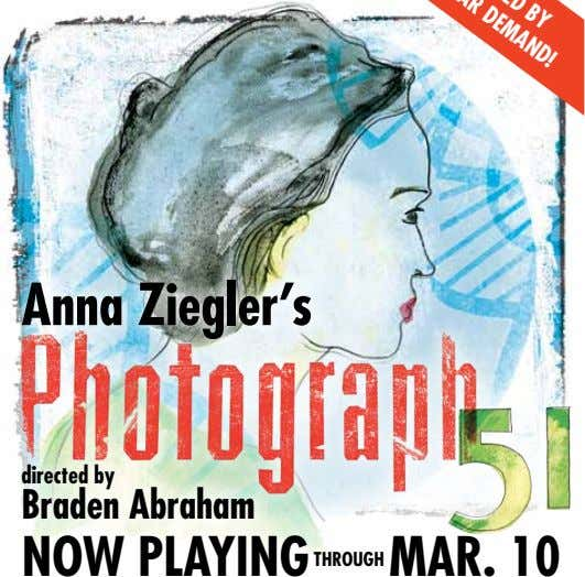 BY DEMAND! Anna Ziegler's directed by Braden Abraham NOW PLAYING THROUGH MAR. 10