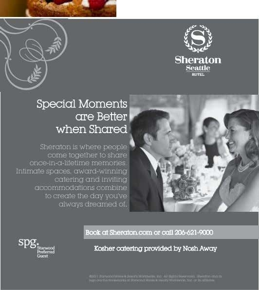Special Moments are Better when Shared Sheraton is where people come together to share once-in-a-lifetime