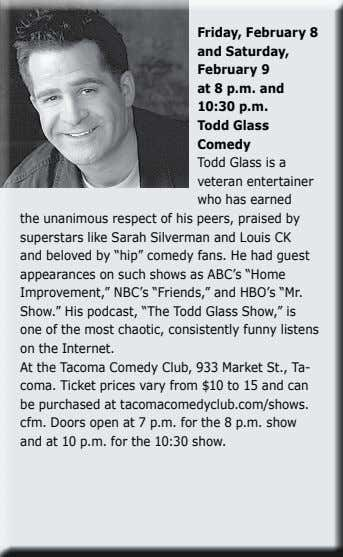 Friday, February 8 and Saturday, February 9 at 8 p.m. and 10:30 p.m. Todd Glass