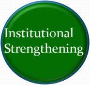 Institutional Strengthening
