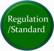 Regulation /Standard