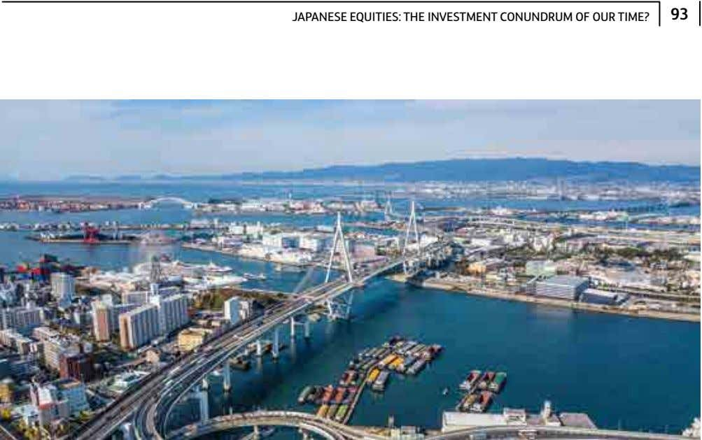 93 JAPANESE EQUITIES: THE INVESTMENT CONUNDRUM OF OUR TIME?