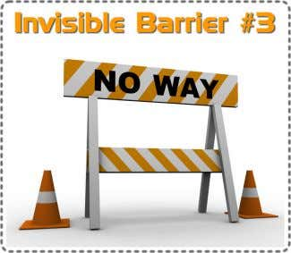 helping folks out! There I said it! Let's move on. Invisible Barrier #3 Flawed Practice Schemes