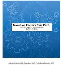 "and published an ebook ""Invention Factory Blueprint"" This ebook is available at:"