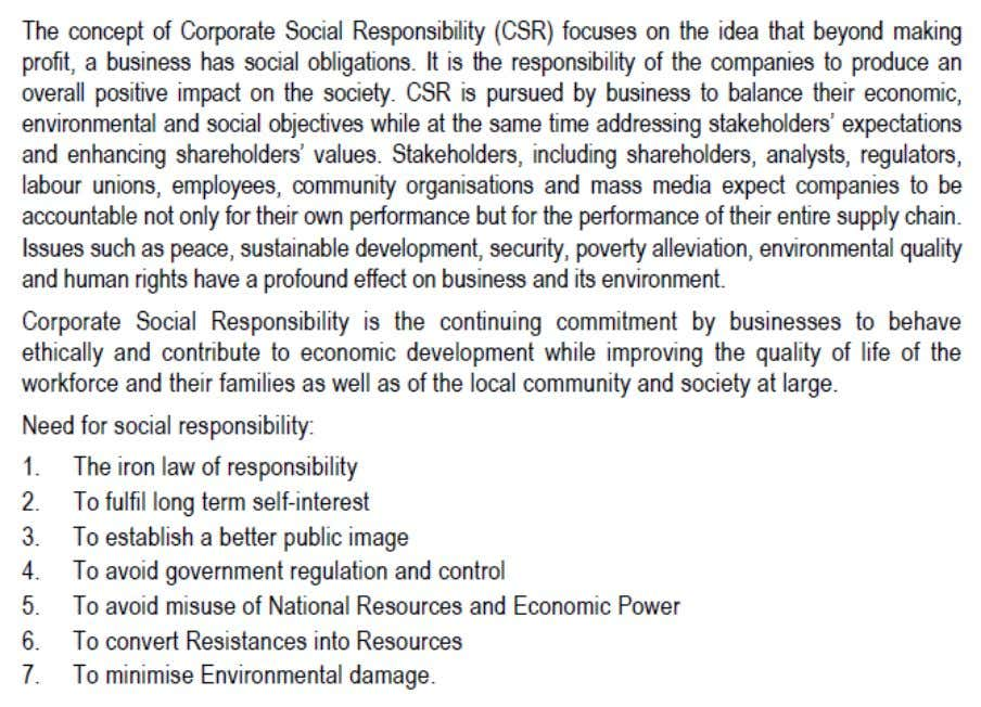 4. Keeping in view Governance of Corporation. Highlight Corporate Social Responsibilities? Corporate governance has gained a