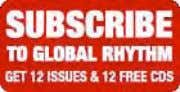 Music at Global Rhythm - The Destination for World Music Search WORLD MUSIC NEWS WORLD MUSIC