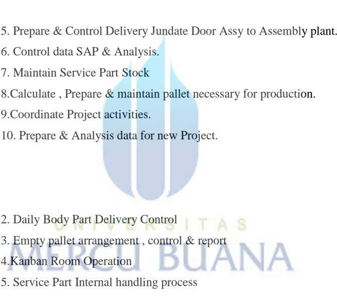 5. Prepare & Control Delivery Jundate Door Assy to Assembly plant. 6. Control data SAP
