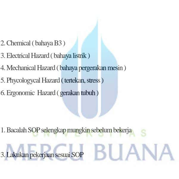 2. Chemical ( bahaya B3 ) 3. Electrical Hazard ( bahaya listrik ) 4. Mechanical