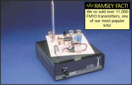 RAMSEY FACT! We've sold over 11,000 FM10 transmitters, one of our most popular kits!
