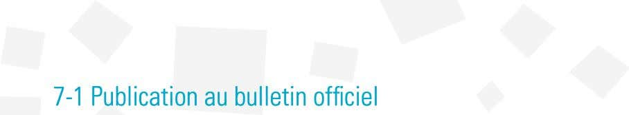 7-1 Publication au bulletin officiel