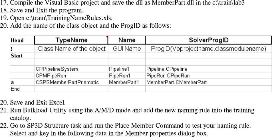 17. Compile the Visual Basic project and save the dll as MemberPart.dll in the c:\train\lab3