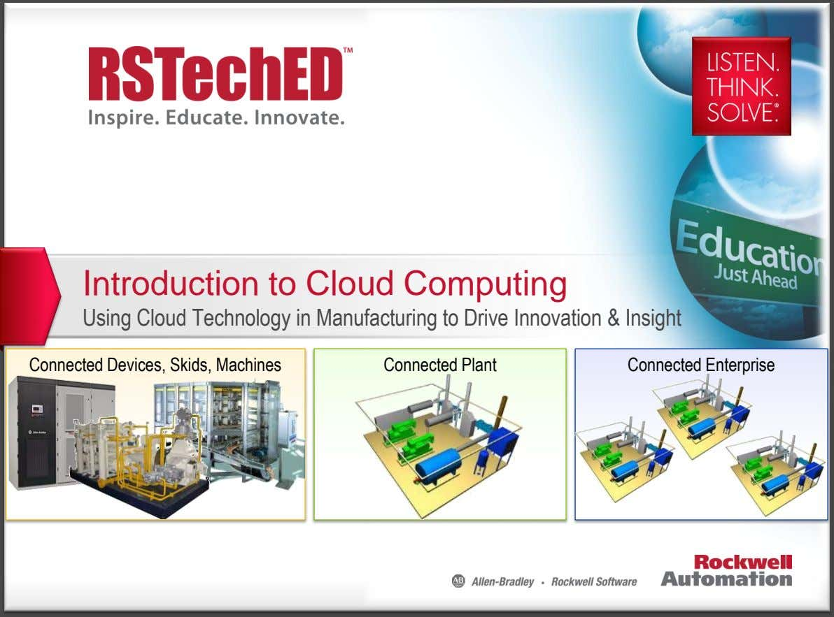 Introduction to Cloud Computing Using Cloud Technology in Manufacturing to Drive Innovation & Insight Connected