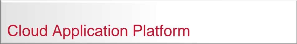 Cloud Application Platform