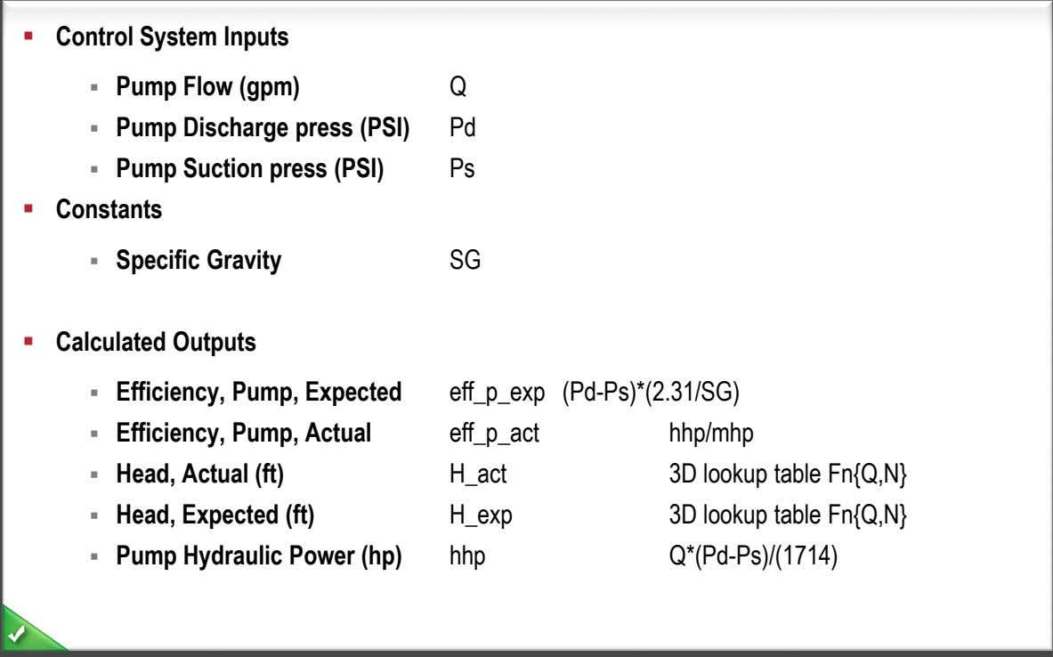  Control System Inputs  Pump Flow (gpm) Q  Pump Discharge press (PSI) Pd