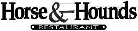 Welcome RMI exhibitors to Horse and Hounds Restaurant & Pub! ***Don't miss our famous $3