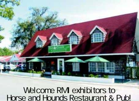 Welcome RMI exhibitors to Horse and Hounds Restaurant & Pub!