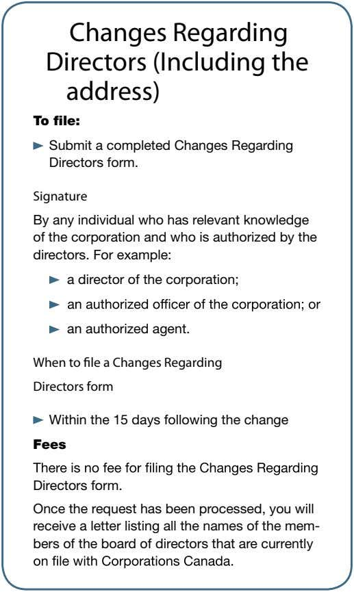 Changes Regarding Directors (Including the address) To file: Submit a completed Changes Regarding Directors form.
