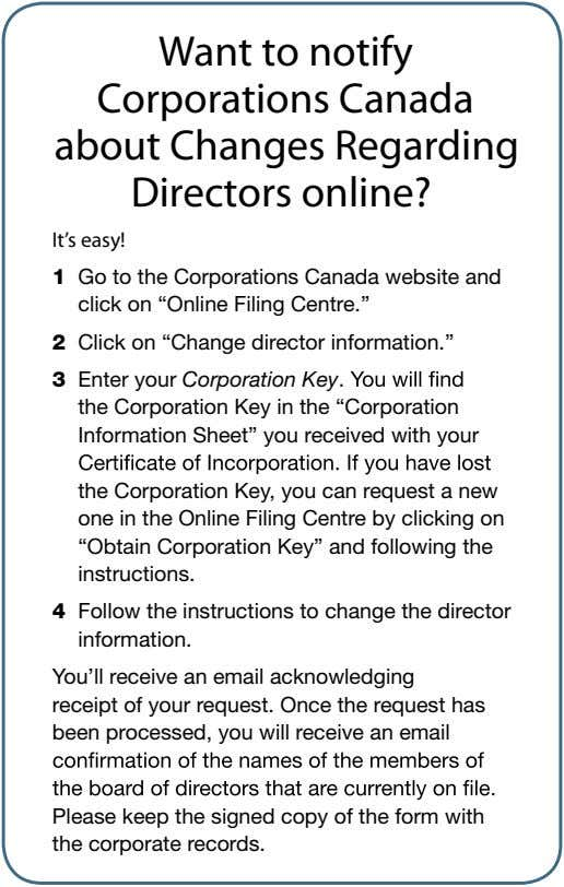 Want to notify Corporations Canada about Changes Regarding Directors online? It's easy! 1 Go to