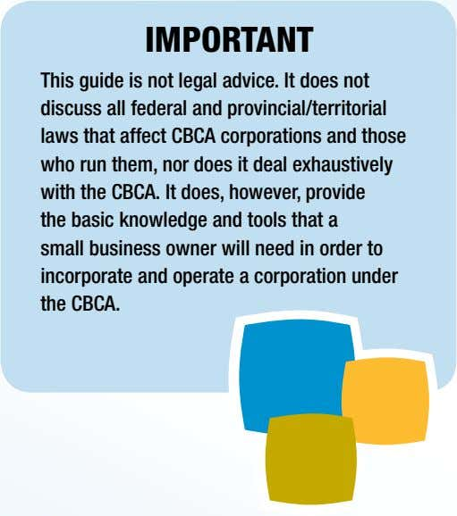 IMPORTANT This guide is not legal advice. It does not discuss all federal and provincial/territorial