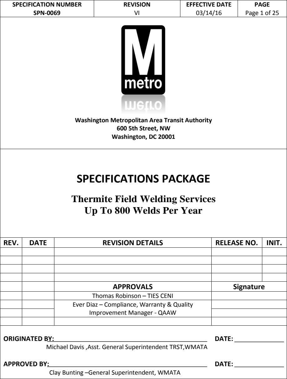 SPECIFICATION NUMBER REVISION EFFECTIVE DATE SPN-0069 VI 03/14/16 PAGE Page 1 of 25 Washington Metropolitan