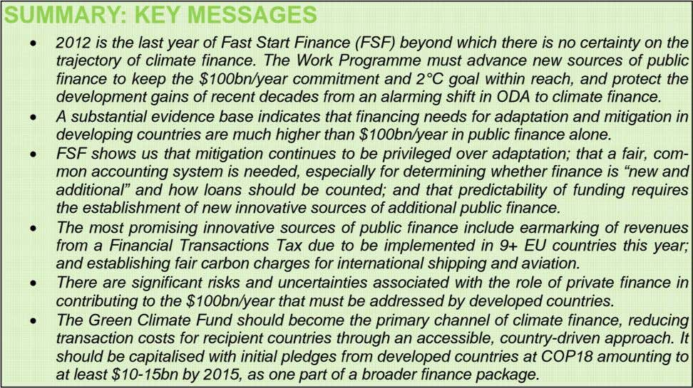 SUMMARY: KEY MESSAGES  2012 is the last year of Fast Start Finance (FSF) beyond