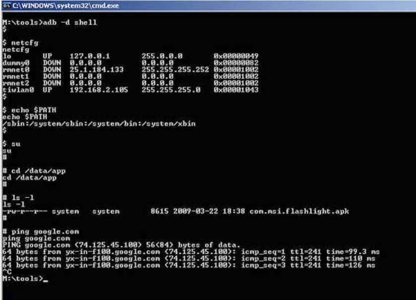 with a USB cable. Figure 4. Using the adb shell command Within this shell environment, you